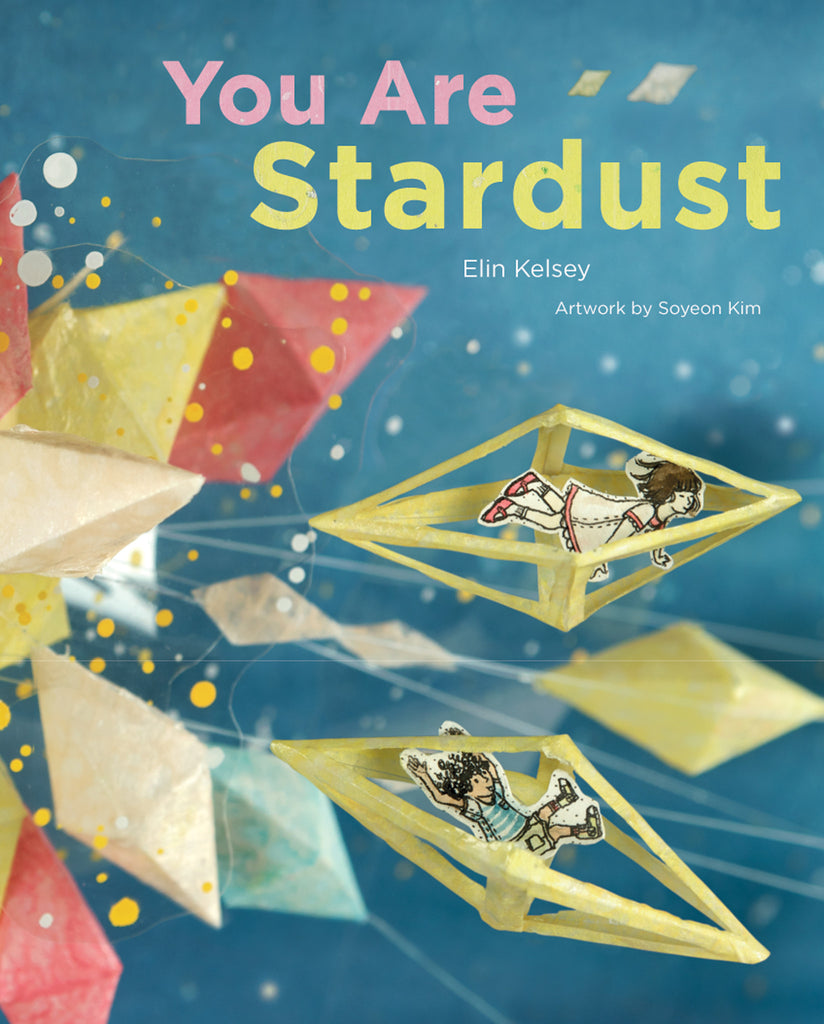 You Are Stardust - Owlkids - Reading for kids and literacy resources for parents made fun. Books helping kids to learn.