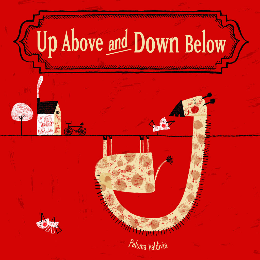 Up Above and Down Below - Owlkids - Reading for kids and literacy resources for parents made fun. Books helping kids to learn.