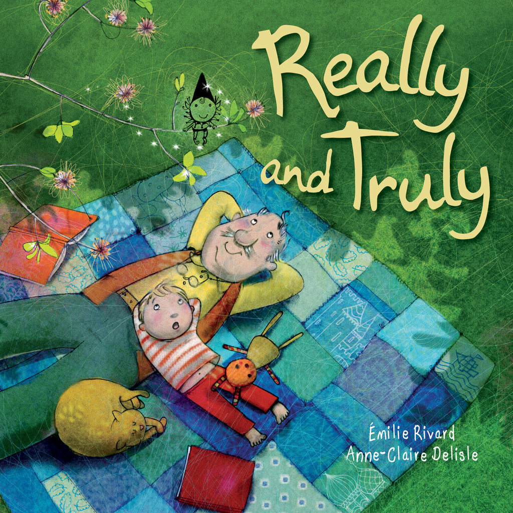 Really and Truly - Owlkids - Reading for kids and literacy resources for parents made fun. Books helping kids to learn.