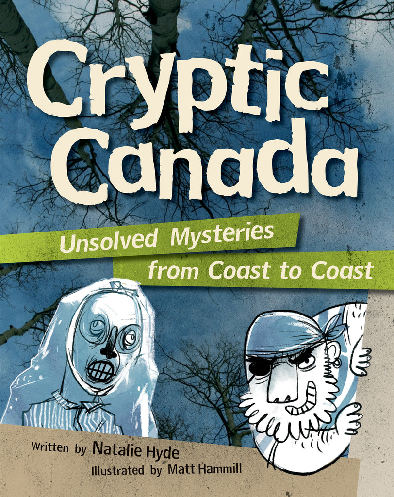 Cryptic Canada - Owlkids - Reading for kids and literacy resources for parents made fun. Books helping kids to learn.
