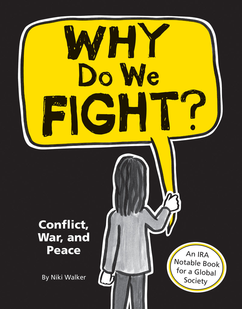 Why Do We Fight? - Owlkids - Reading for kids and literacy resources for parents made fun. Books helping kids to learn.