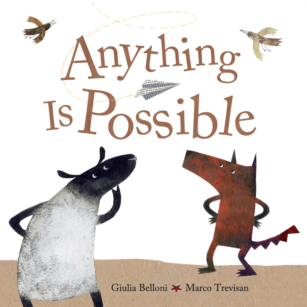 Anything Is Possible - Owlkids - Reading for kids and literacy resources for parents made fun. Books helping kids to learn.