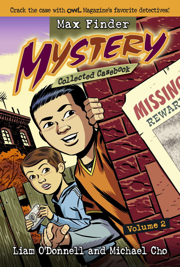 Max Finder Mystery Collected Casebook Volume 2 - Owlkids - Reading for kids and literacy resources for parents made fun. Books helping kids to learn.