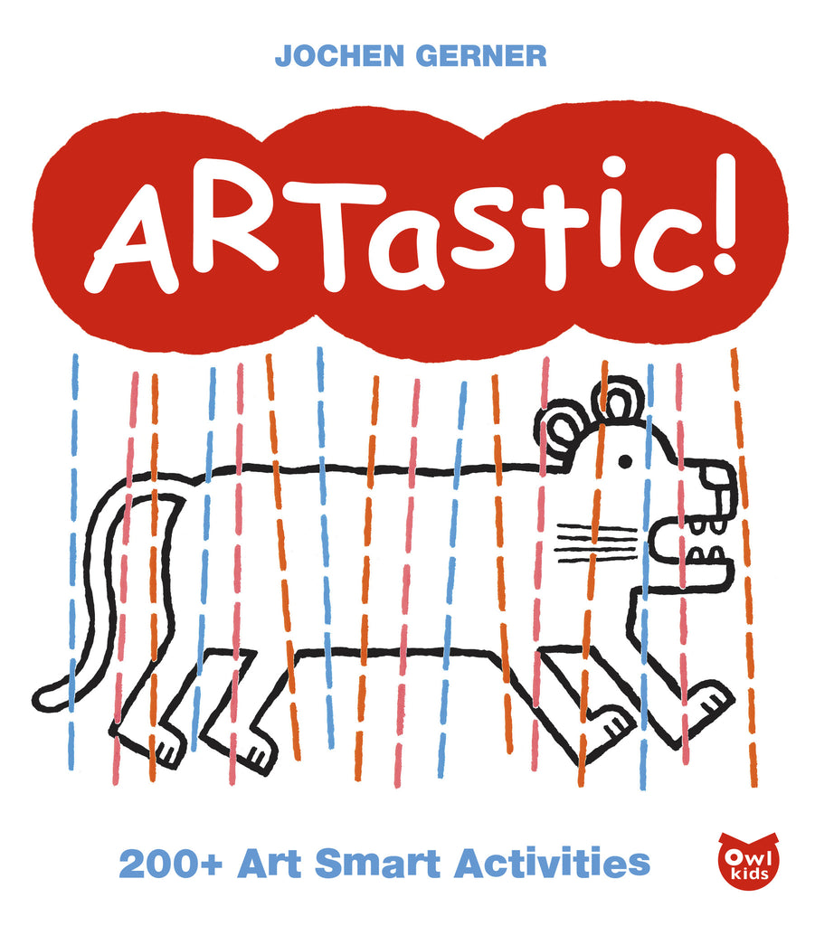 ARTastic! - Owlkids - Reading for kids and literacy resources for parents made fun. Books helping kids to learn.