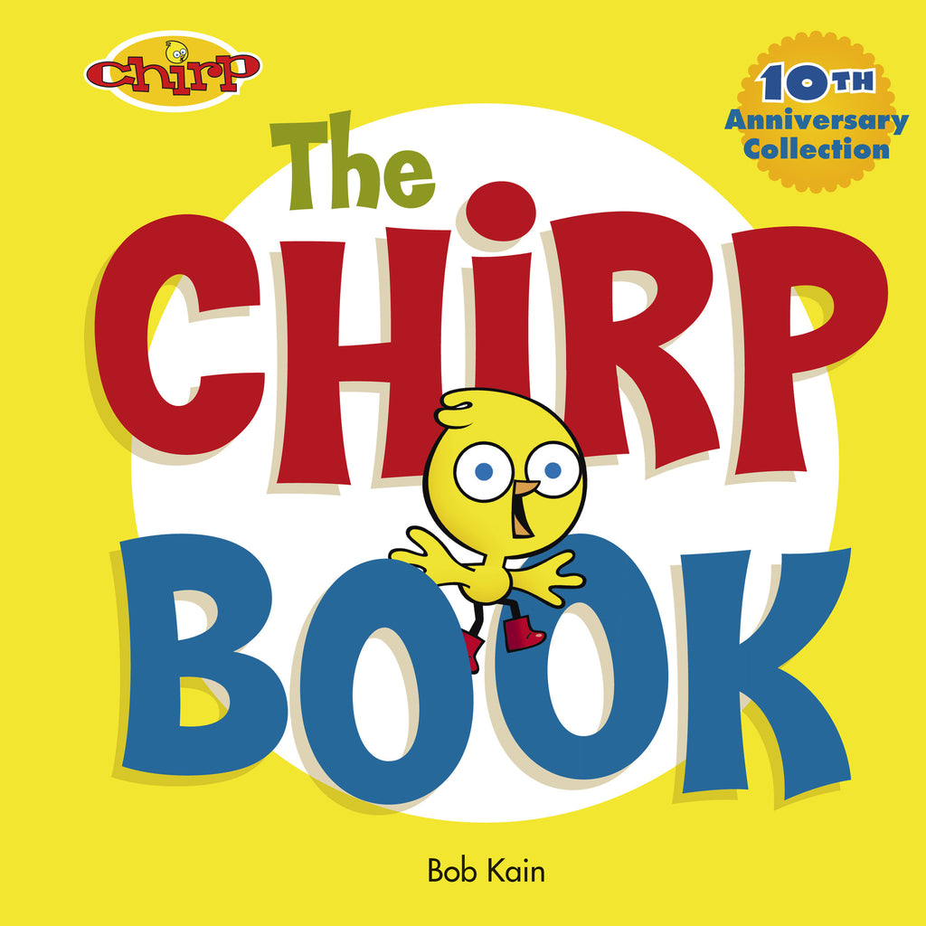 The Chirp Book - Owlkids - Reading for kids and literacy resources for parents made fun. Books helping kids to learn.