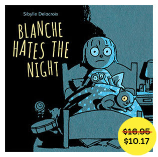 Blanche Hates the Night // fall sale - Owlkids - Reading for kids and literacy resources for parents made fun. Books helping kids to learn.