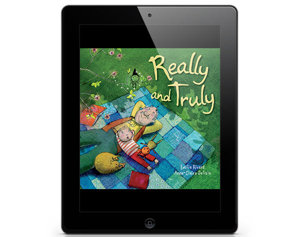 Really and Truly - ebook - Owlkids - Reading for kids and literacy resources for parents made fun. Books_Digital helping kids to learn.