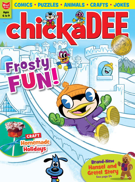 chickaDEE Magazine - December 2016 - Owlkids - Reading for kids and literacy resources for parents made fun. Books helping kids to learn.