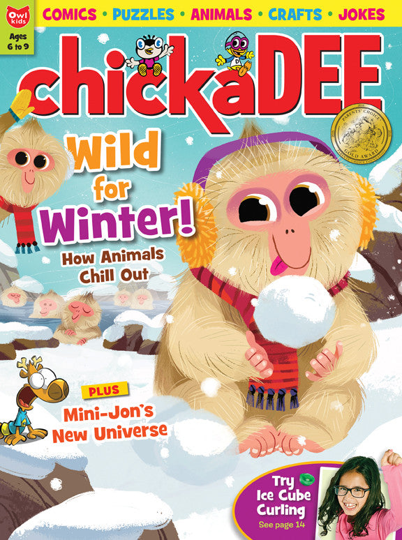 chickaDEE Magazine - January/February 2017 - Owlkids - Reading for kids and literacy resources for parents made fun. Books helping kids to learn.