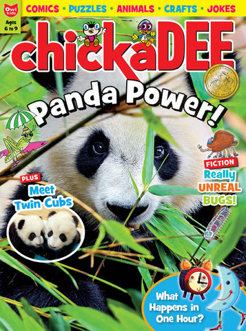 chickaDEE Magazine: ages 6-9 - Owlkids - Reading for kids and literacy resources for parents made fun. Magazines helping kids to learn. - 5
