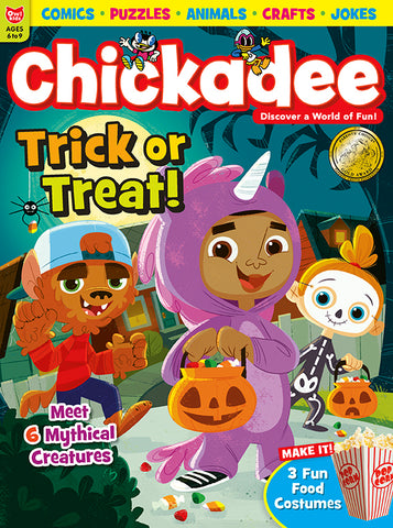 Chickadee Magazine - October 2018