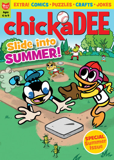 chickaDEE Magazine - Summer 2015 - Owlkids - Reading for kids and literacy resources for parents made fun. Books helping kids to learn.