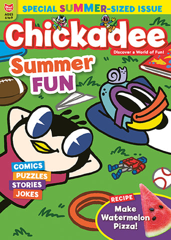 Chickadee Magazine - Summer 2020