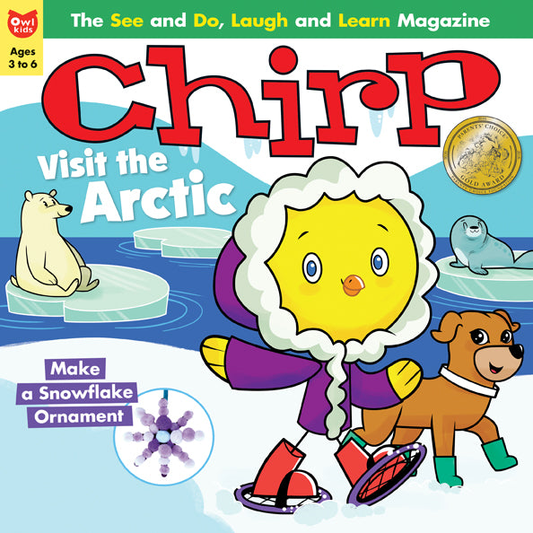 Chirp Magazine - December 2016 - Owlkids - Reading for kids and literacy resources for parents made fun. Books helping kids to learn.
