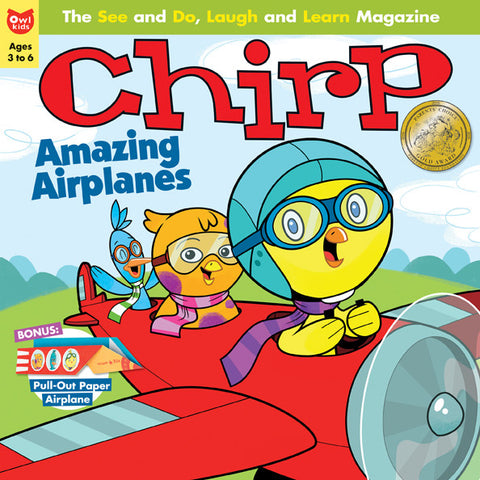 Chirp Magazine: ages 3-6 - Owlkids - Reading for kids and literacy resources for parents made fun. Magazines helping kids to learn. - 6