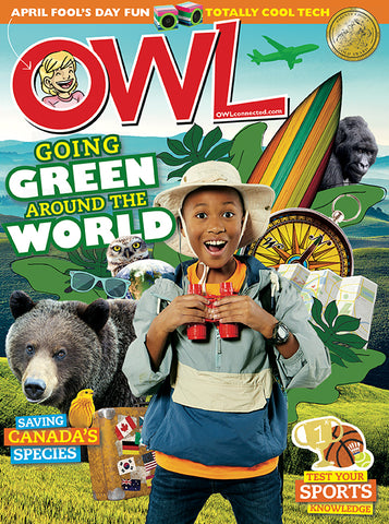 OWL Magazine: ages 9-13 // ON the GO