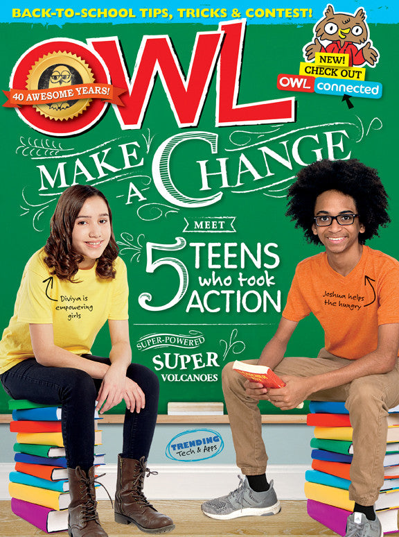 OWL Magazine - September 2016 - Owlkids - Reading for kids and literacy resources for parents made fun. Books helping kids to learn.
