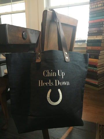 Heels Down , Chin Up Tote
