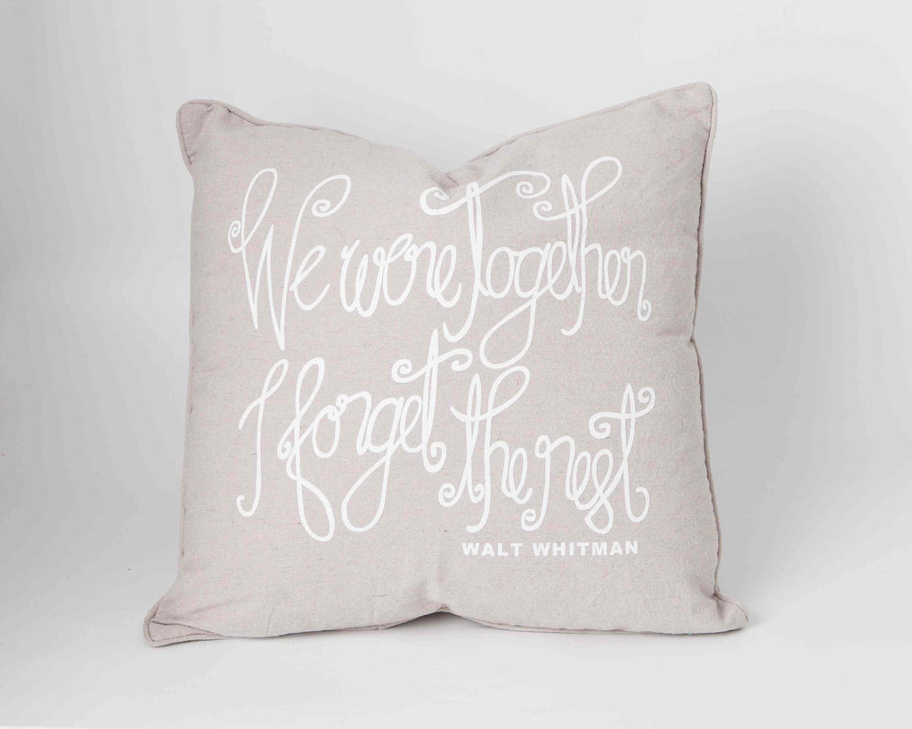 "Canvas pillow- large- ""We were together I forget the rest""- Walt Whitman"