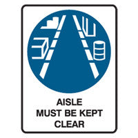 AISLE MUST BE KEPT CLEAR - Sign