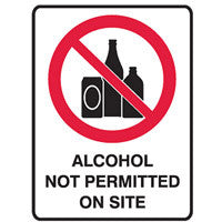 ALCOHOL NOT PERMITTED ON THIS SITE - Sign