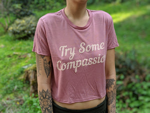 Try Some Compassion