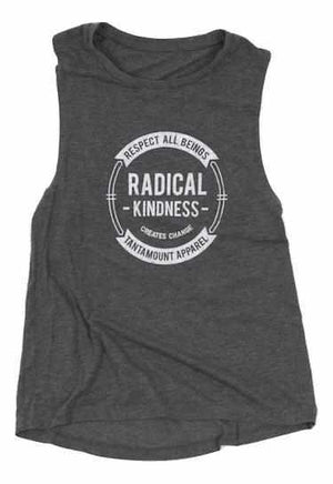 Radical Kindness Tank | Tantamount Apparel