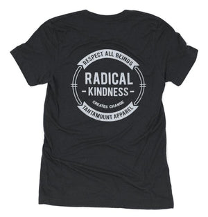 Radical Kindness | Tantamount Apparel