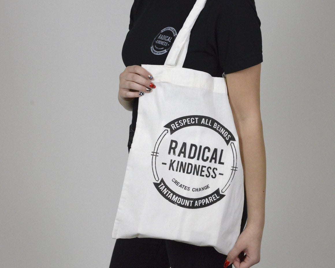 Radical Kindness Tote | Tantamount Apparel