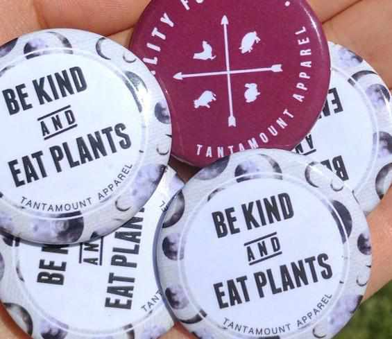Be Kind and Eat Plants Button