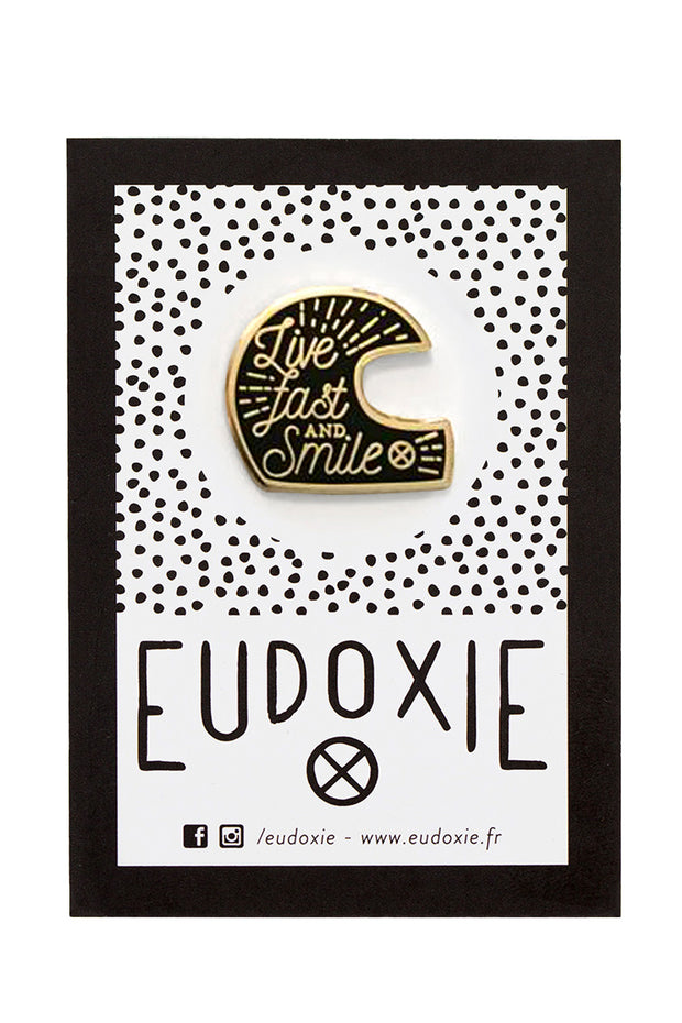 Eudoxie Live Fast and Smile pin