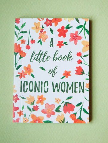 A Little Book of Iconic Women