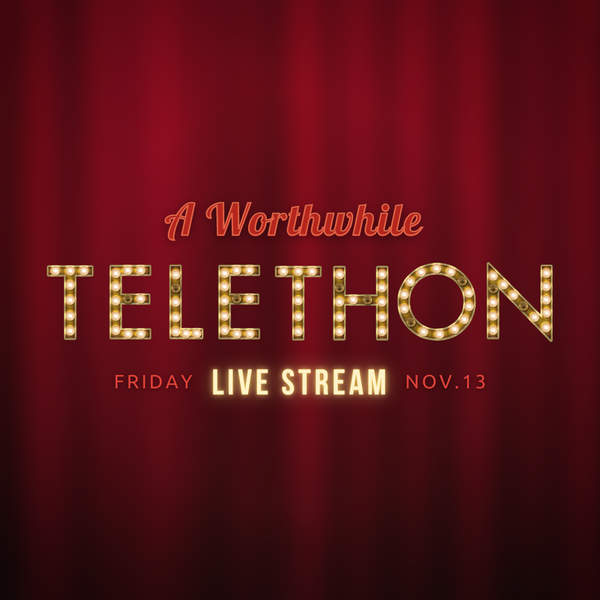 a worthwhile telethon square instagram graphic