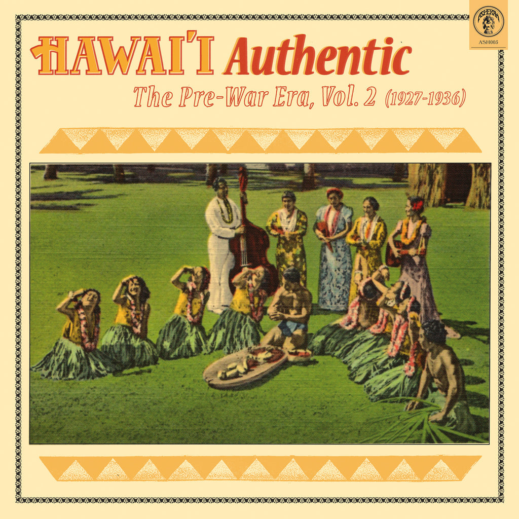 Hawai'i Authentic: The Pre-War Era, Vol. 2 (1927-1936)