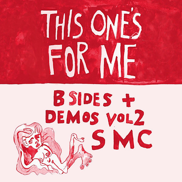 This One's For Me - B Sides And Demos Vol 2