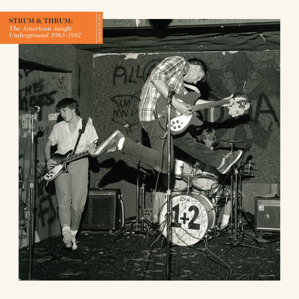 Strum & Thrum: The American Jangle Underground 1983-1987 Pre-Order