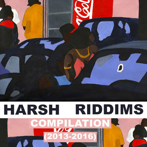 2MR Presents: Harsh Riddims 2013 - 2016