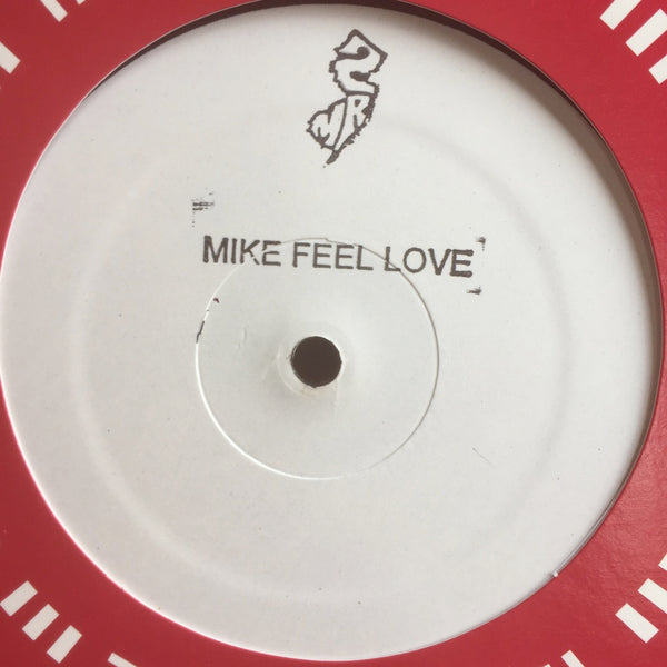 MIKE FEEL LOVE