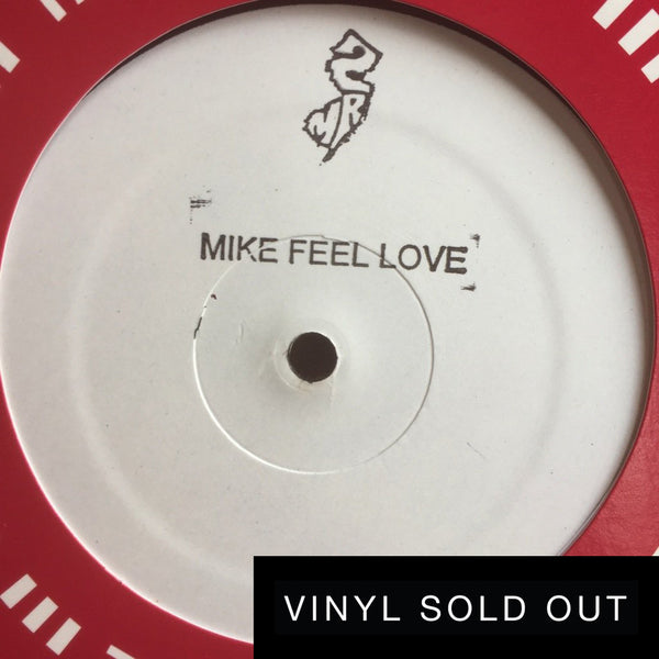 "MIKE FEEL LOVE (12"" Single)"