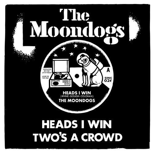 'Heads I Win' b/w 'Two's A Crowd'