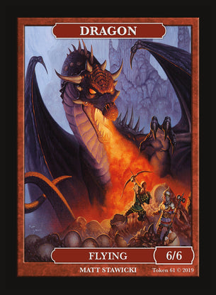Limited Edition Dragon 6/6 Token for MTG (by Matt Stawicki)