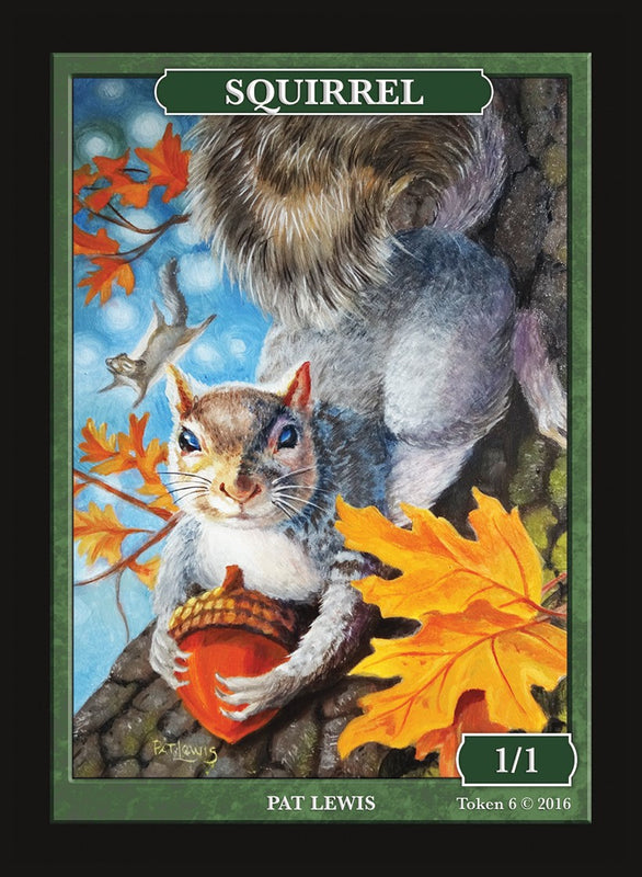 Limited Edition Squirrel Token for MTG (by Pat Lewis) Token Givememana - Cardamajigs