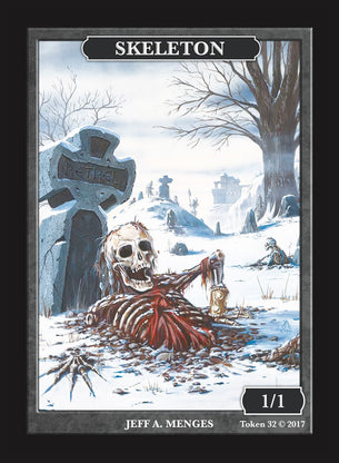Limited Edition Skeleton Token for MTG (by Jeff A. Menges)