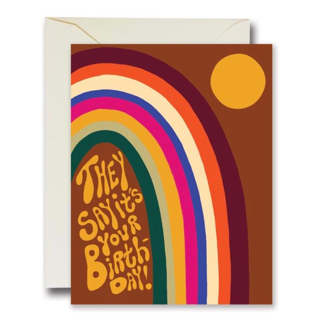 Rainbow vision They Say It's Your Birthday Card