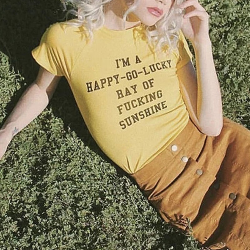5f7f69f21 I'm A Happy-Go-Lucky Ray Of Fucking Sunshine Tee. Images / 1 / 2 / 3 / 4 / 5