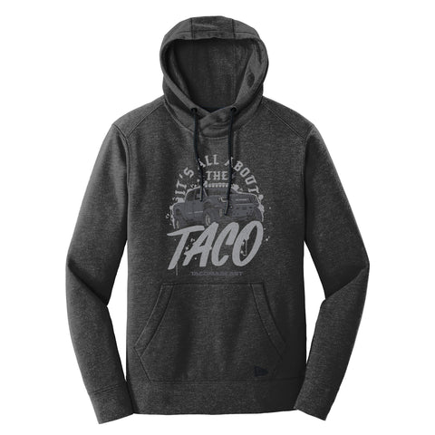 RUGGED IT'S ALL ABOUT THE TACO HOODIE
