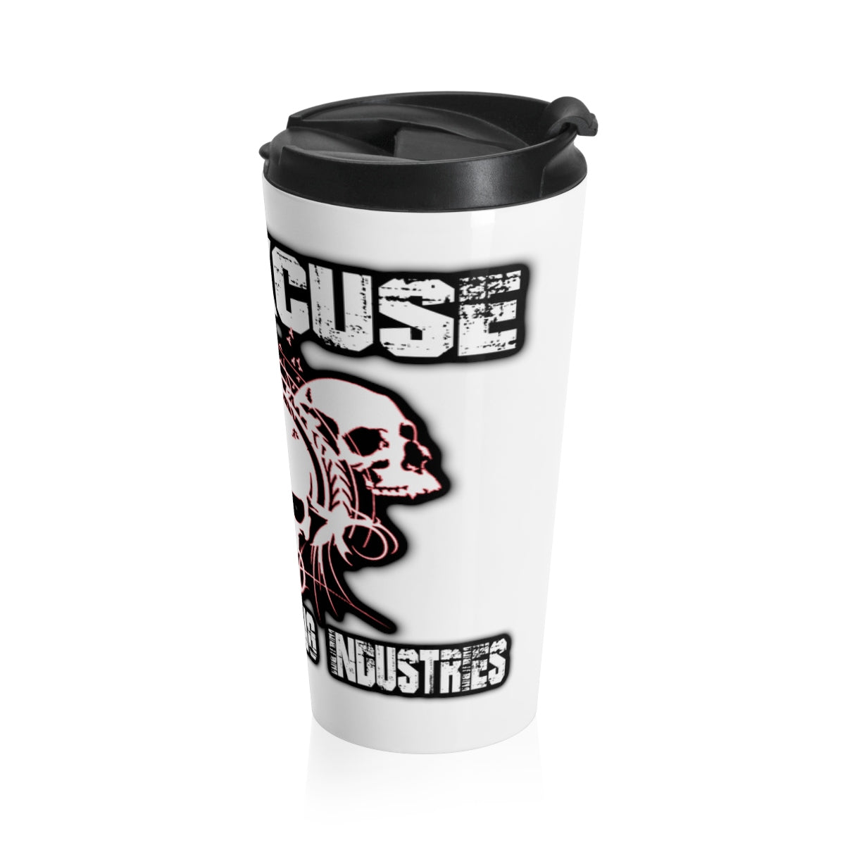 No Excuses/ Stainless Steel Travel Mug