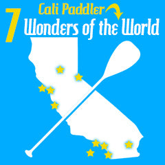 California's Best Places to Paddle - The Bucket List of Top Paddles