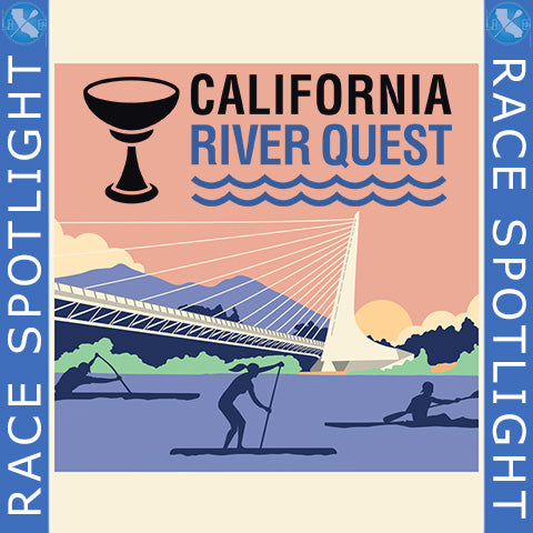 CP Race Spotlight - The California River Quest