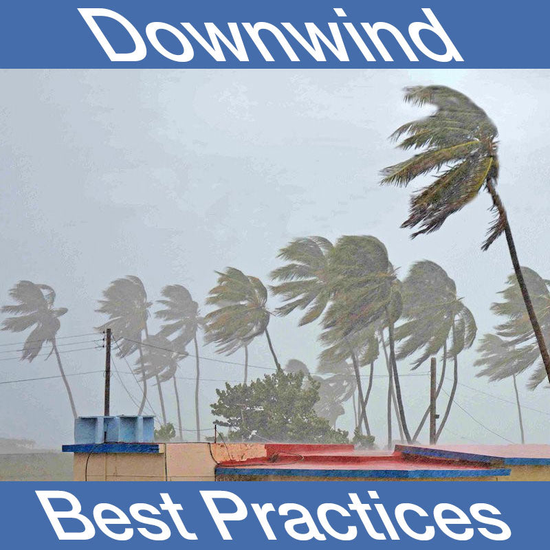 Downwinder Best Practices